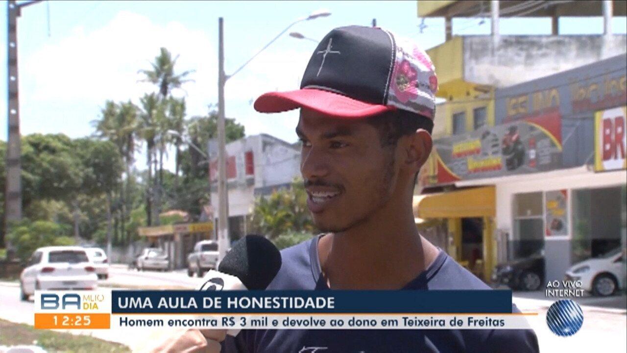 Homem encontra R$ 3 mil e devolve ao dono em Teixeira de Freitas