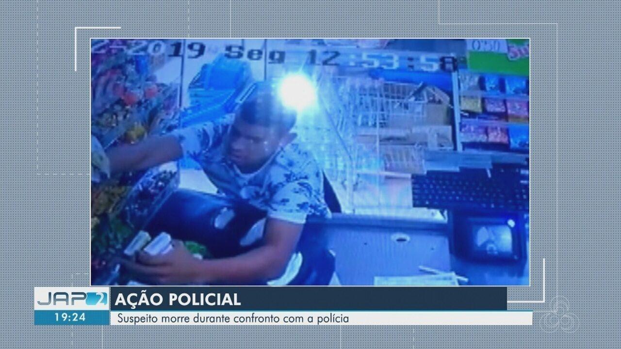 Homem acusado de assaltar estabelecimento em Santana morre em confronto com a polícia