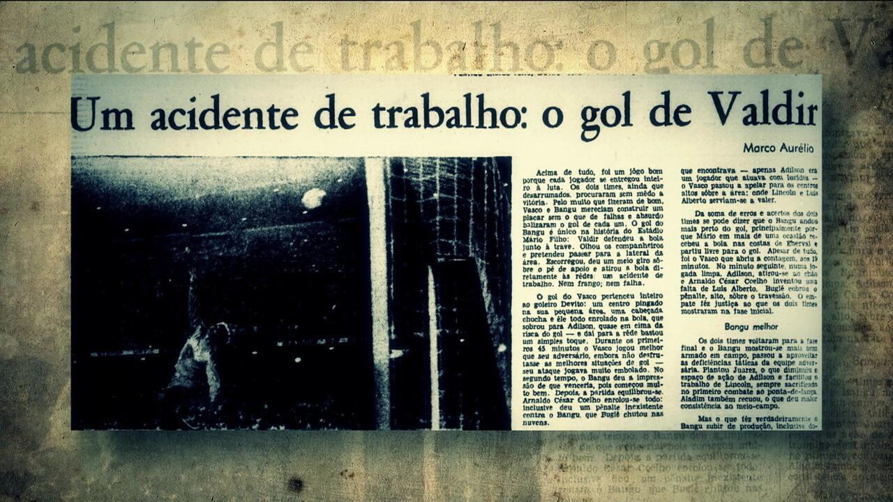 Personagens relembram o gol inacreditável de Vasco x Bangu do dia 16 de março de 1969