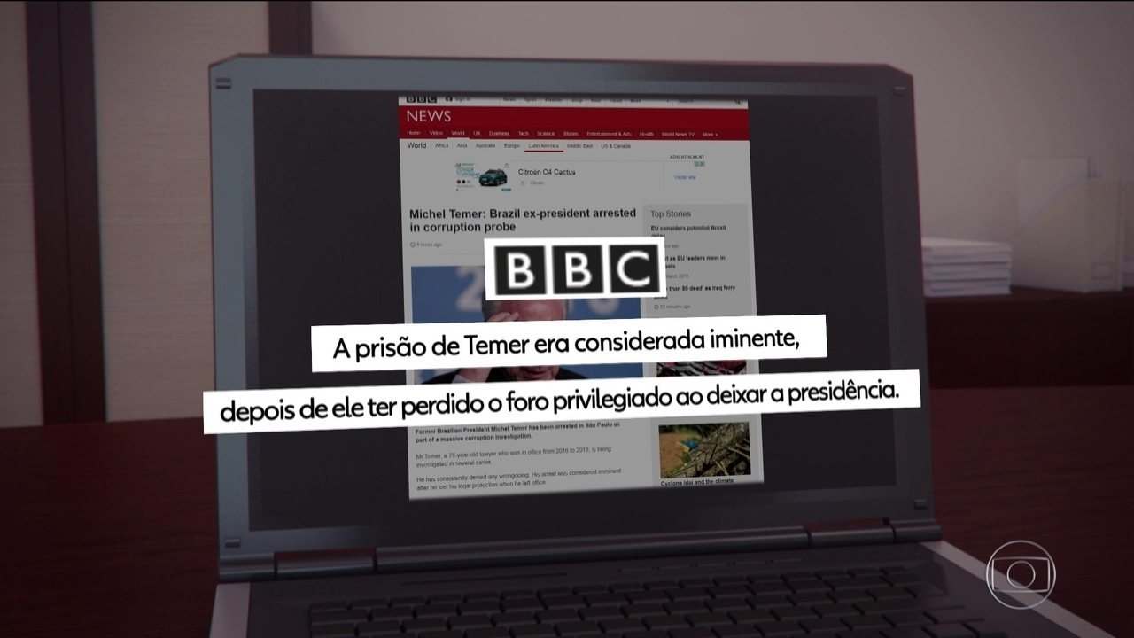 Prisão do ex-presidente Temer repercute na imprensa internacional