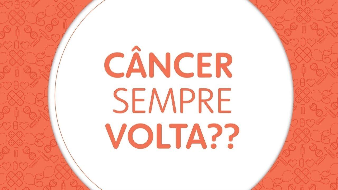 Perguntas sobre o câncer: o câncer sempre volta?