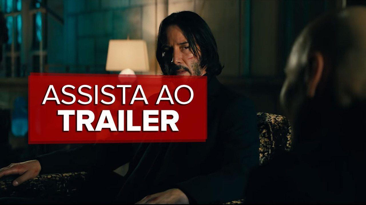 Assista ao trailer de 'John Wick 3: Parabellum