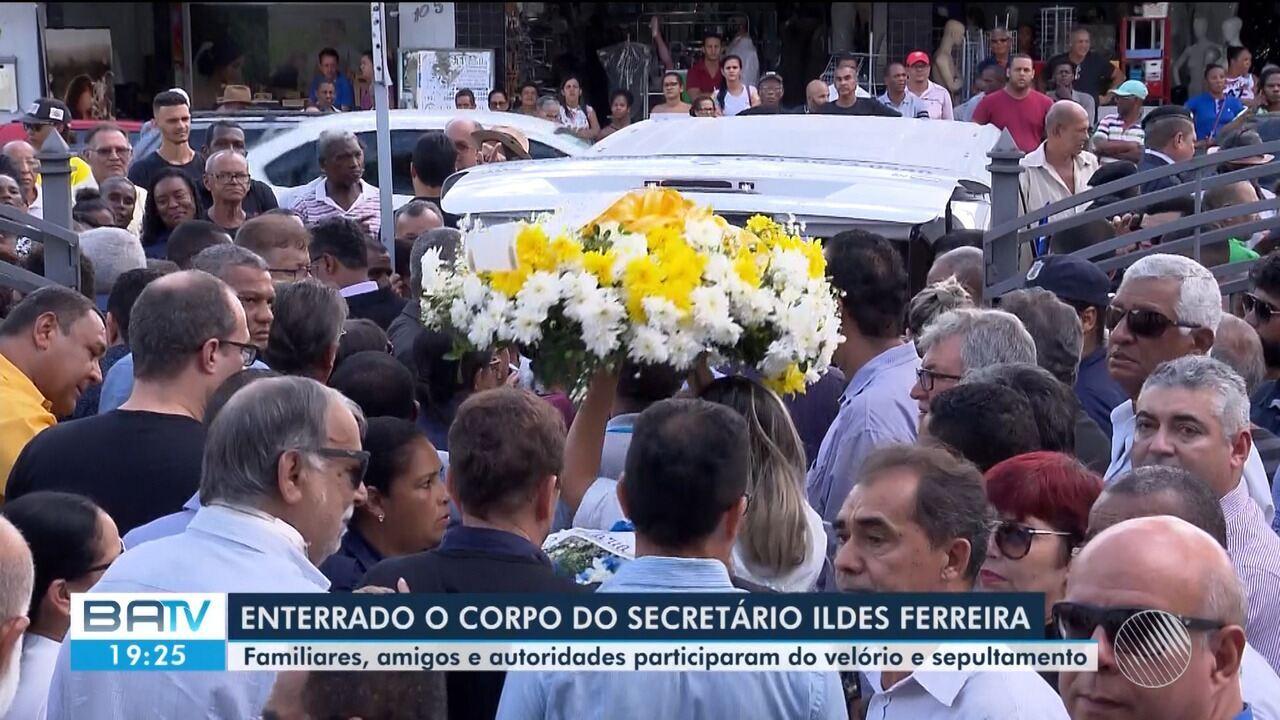 Corpo do secretário Ildes Ferreira é enterrado sob forte comoção em Feira de Santana