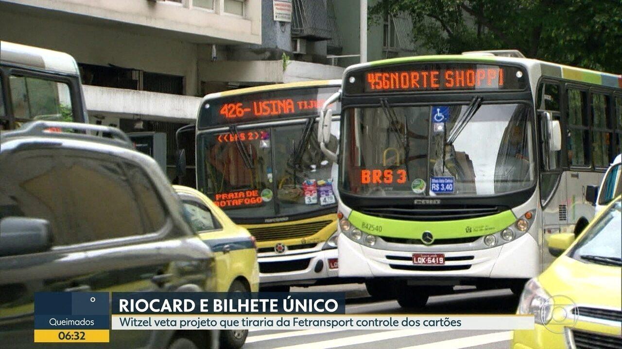 Governador veta projeto que tira da Fetranspor o controle do Rio Card e do Bilhete Único