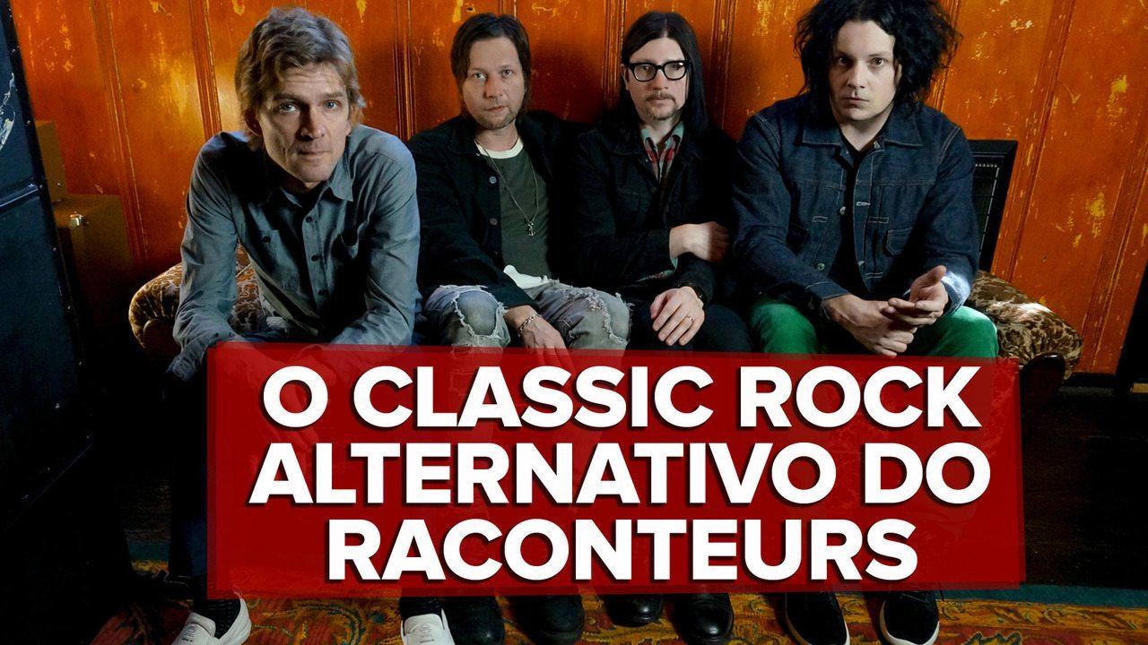 Raconteurs e 'Help Us Stranger' são alento a fãs de classic rock alternativo que não são