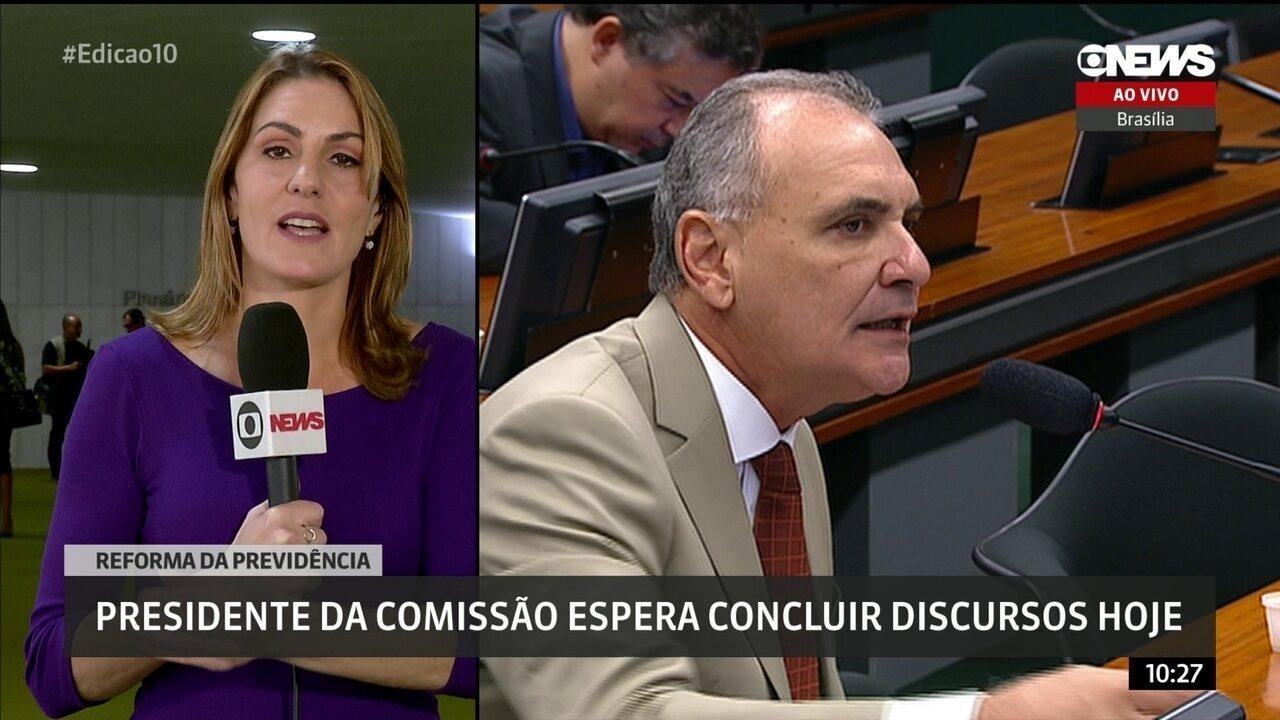 Reforma da Previdência: presidente da comissão espera concluir discursos nesta quarta (26)
