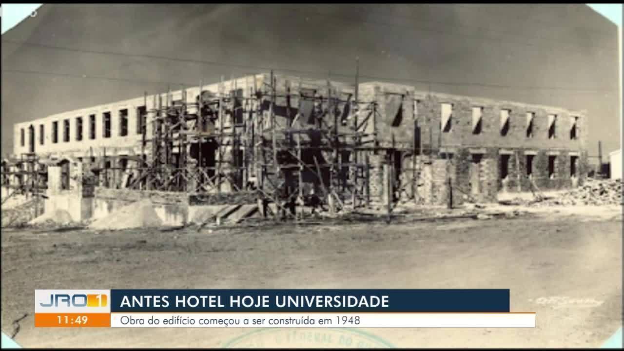 Antes hotel, hoje Universidade Federal