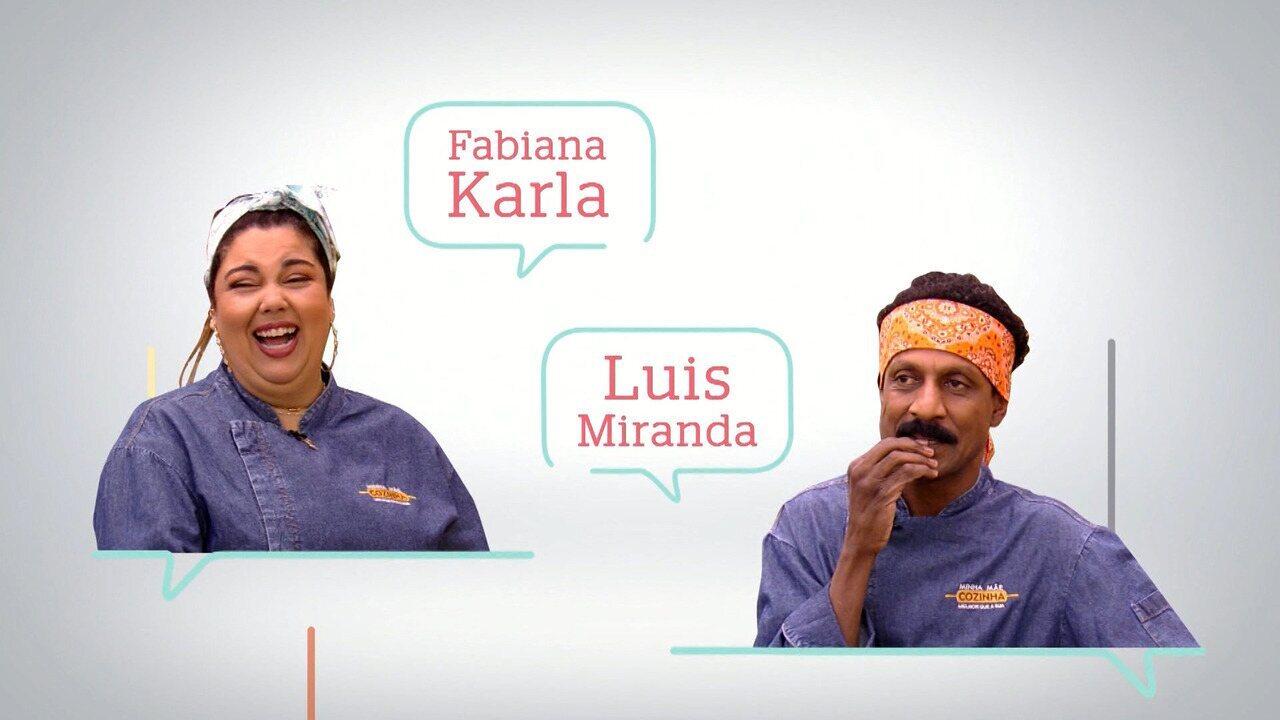 Fabiana Karla e Luis Miranda são os convidados do 'Minha Mãe Cozinha Melhor do que a Sua'