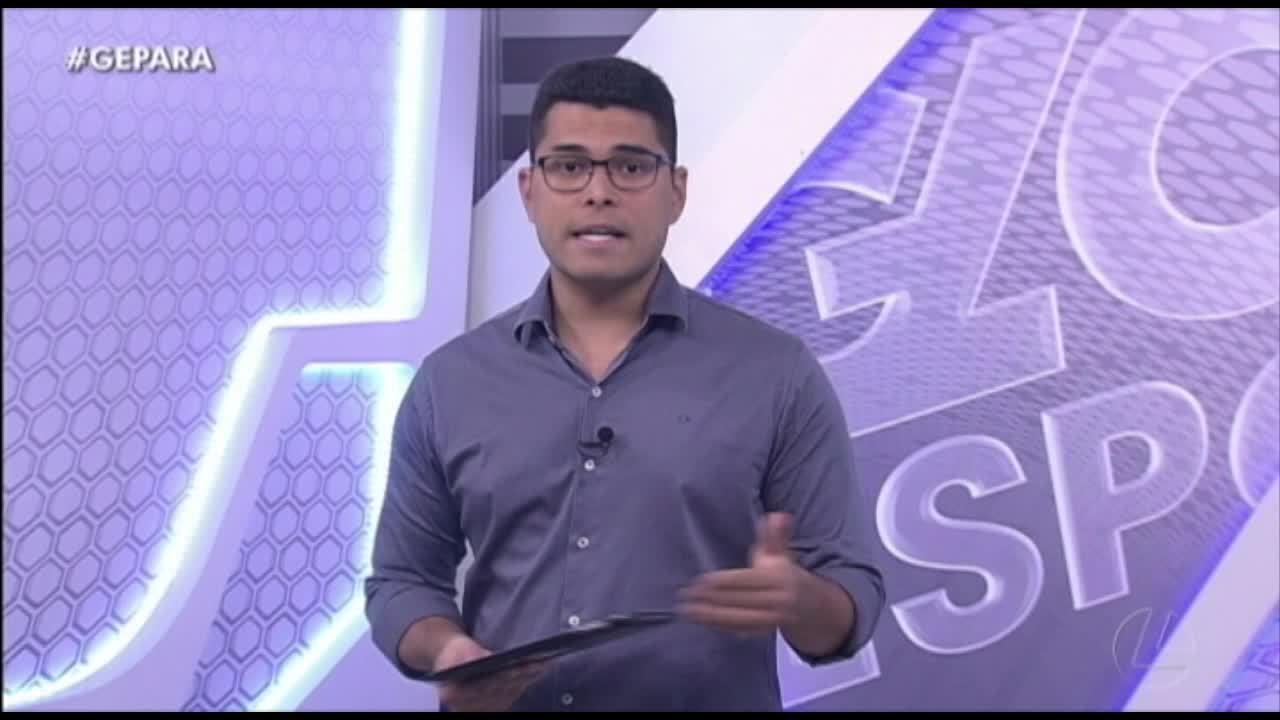 Veja a íntegra do programa Globo Esporte Pará desta quarta-feira, dia 11