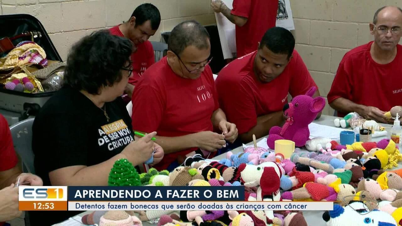 Detentos participam de projeto que cria bonecas para crianças com câncer no ES