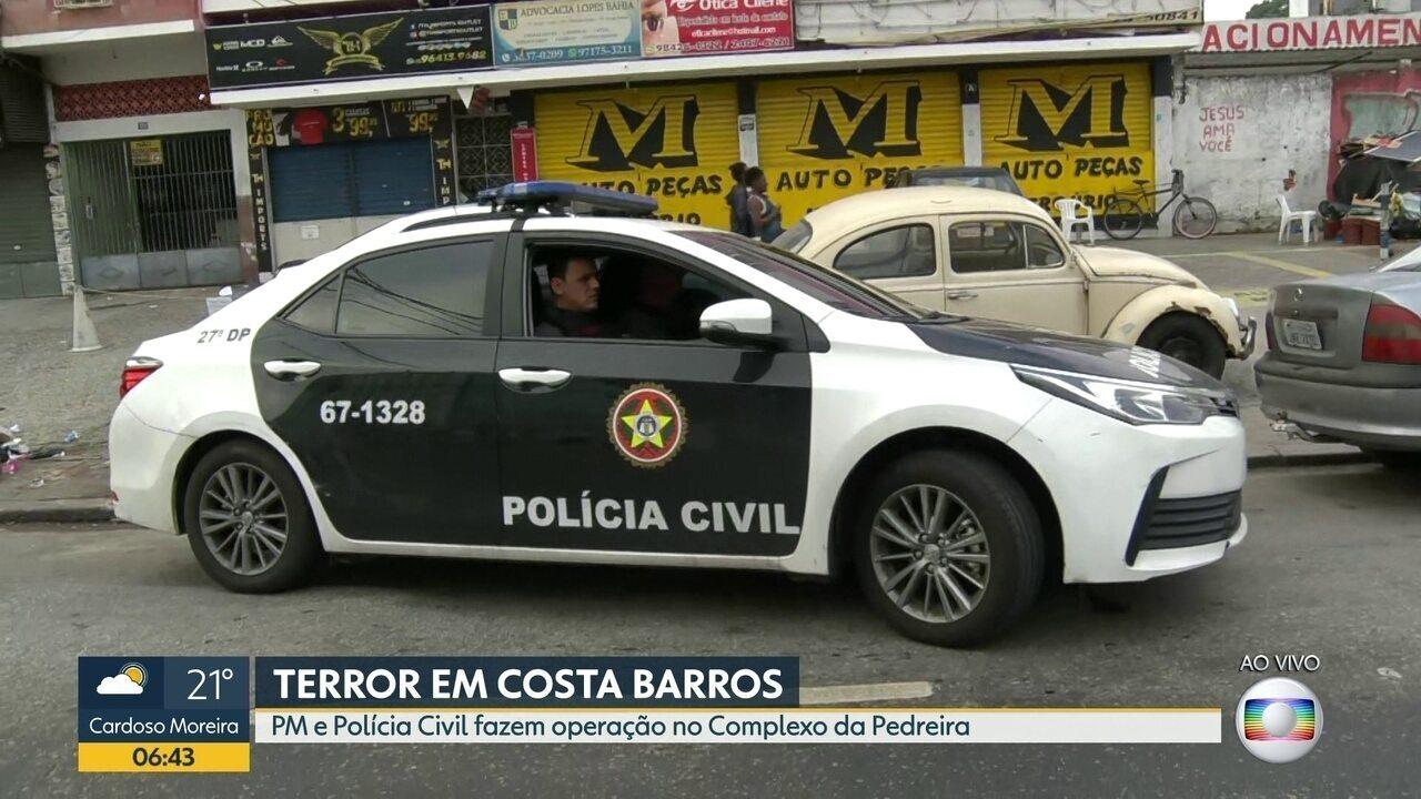 Polícia realiza operação no Complexo da Pedreira, Costa Barros