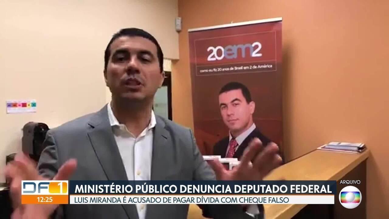 Deputado Luís Miranda e mais duas pessoas são denunciadas por estelionato