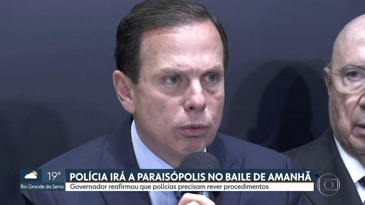 Dória confirma que a polícia vai acompanhar baile funk em Paraisópolis neste sábado (7)