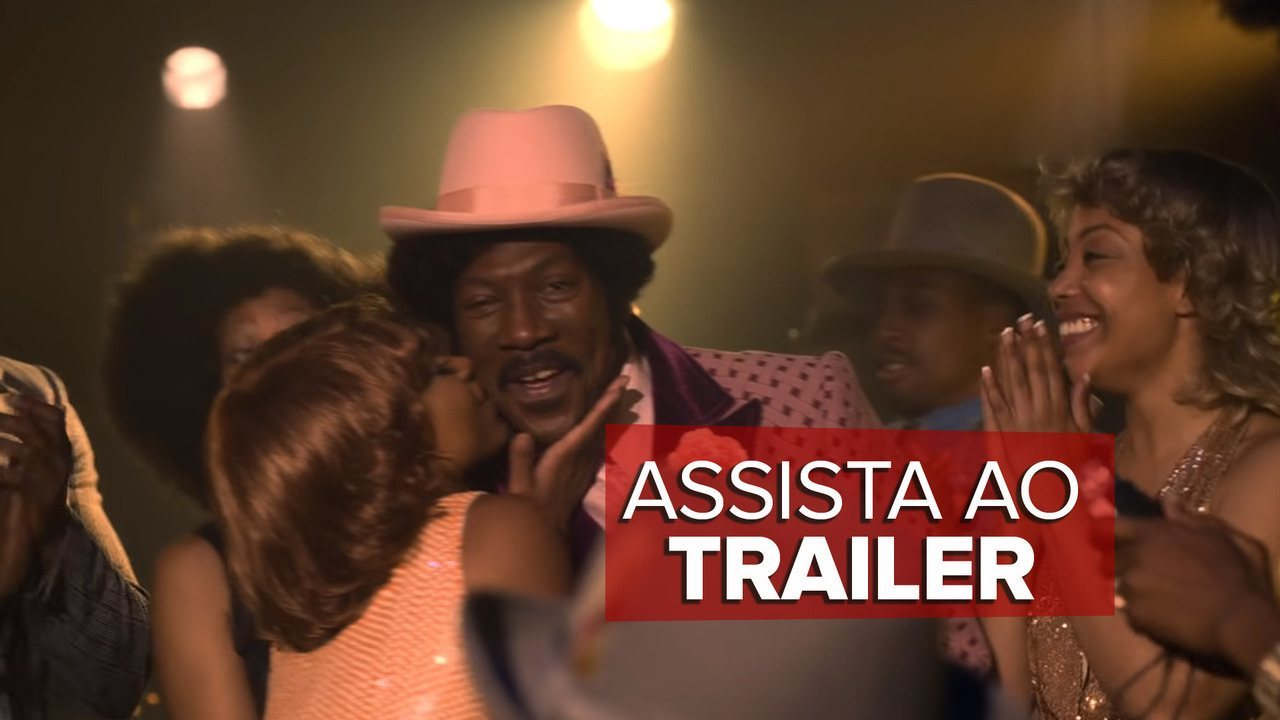 "Assista ao trailer de ""Dolemite is my name"" (""Meu nome é Dolemite"")"