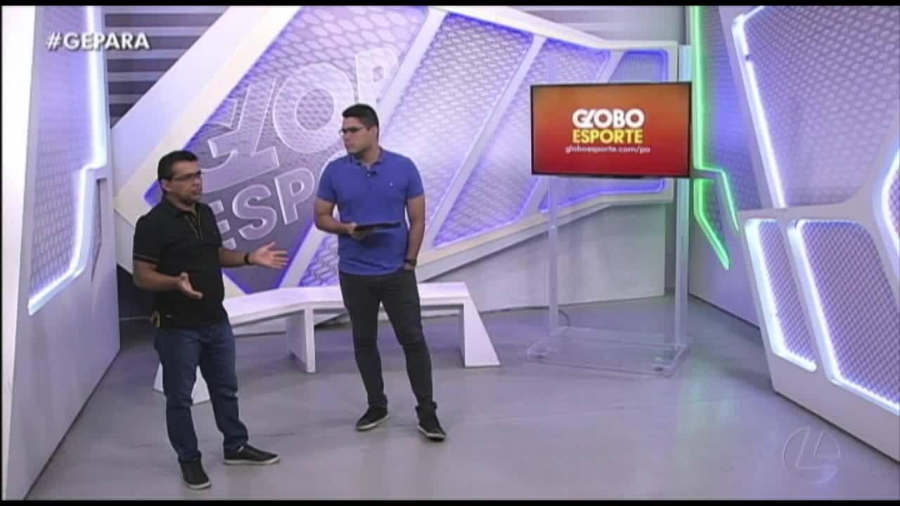 Veja a íntegra do Globo Esporte Pará desta terça-feira, dia 28