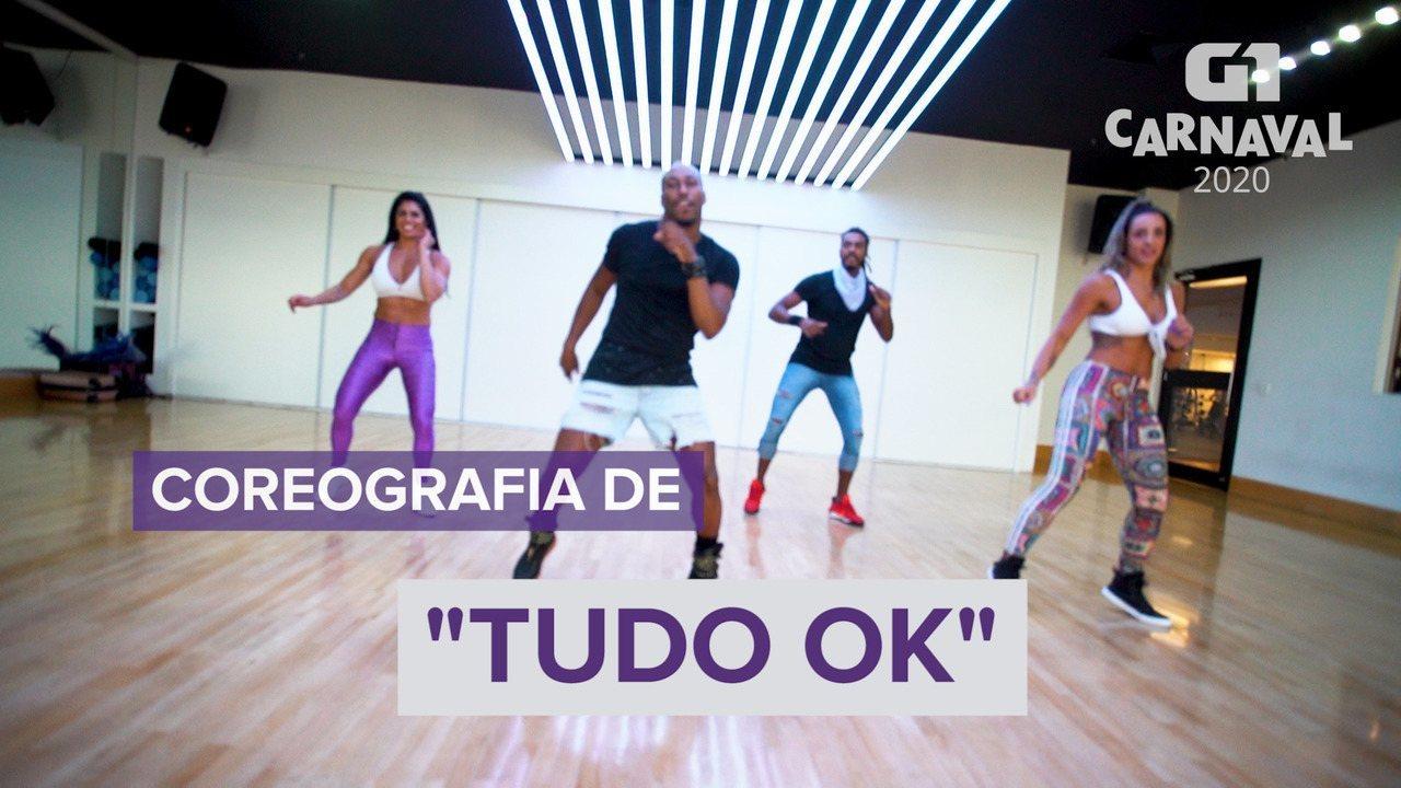 Aprenda antes do carnaval a dançar a coreografia de 'Tudo OK'