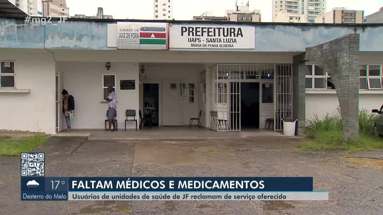 Usuários reclamam de falta de médico e medicamentos em Juiz de Fora