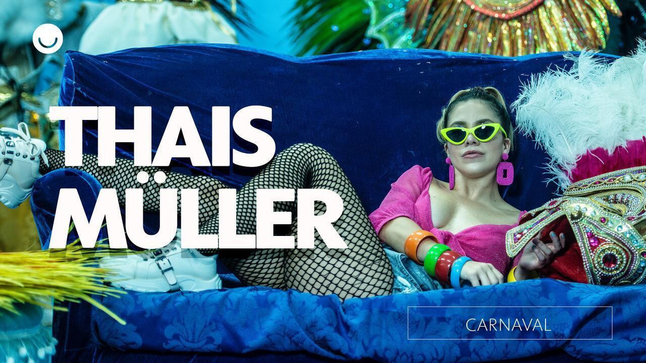 Thais Müller faz ensaio de carnaval e fala sobre paixão pela folia