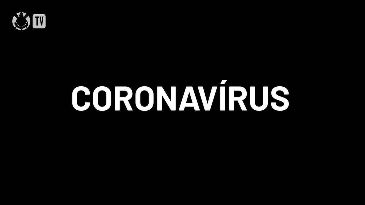 Corinthians divulga vídeo com dicas de prevenção ao coronavírus