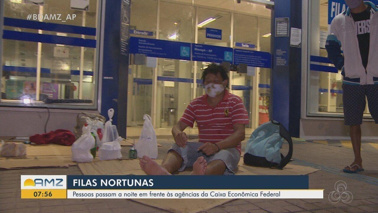 Amapaenses passam a noite em frente as agências da Caixa em busca do auxílio emergencial