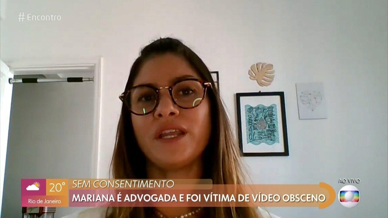Mariana é advogada e foi vítima de vídeo obsceno; confira a entrevista completa