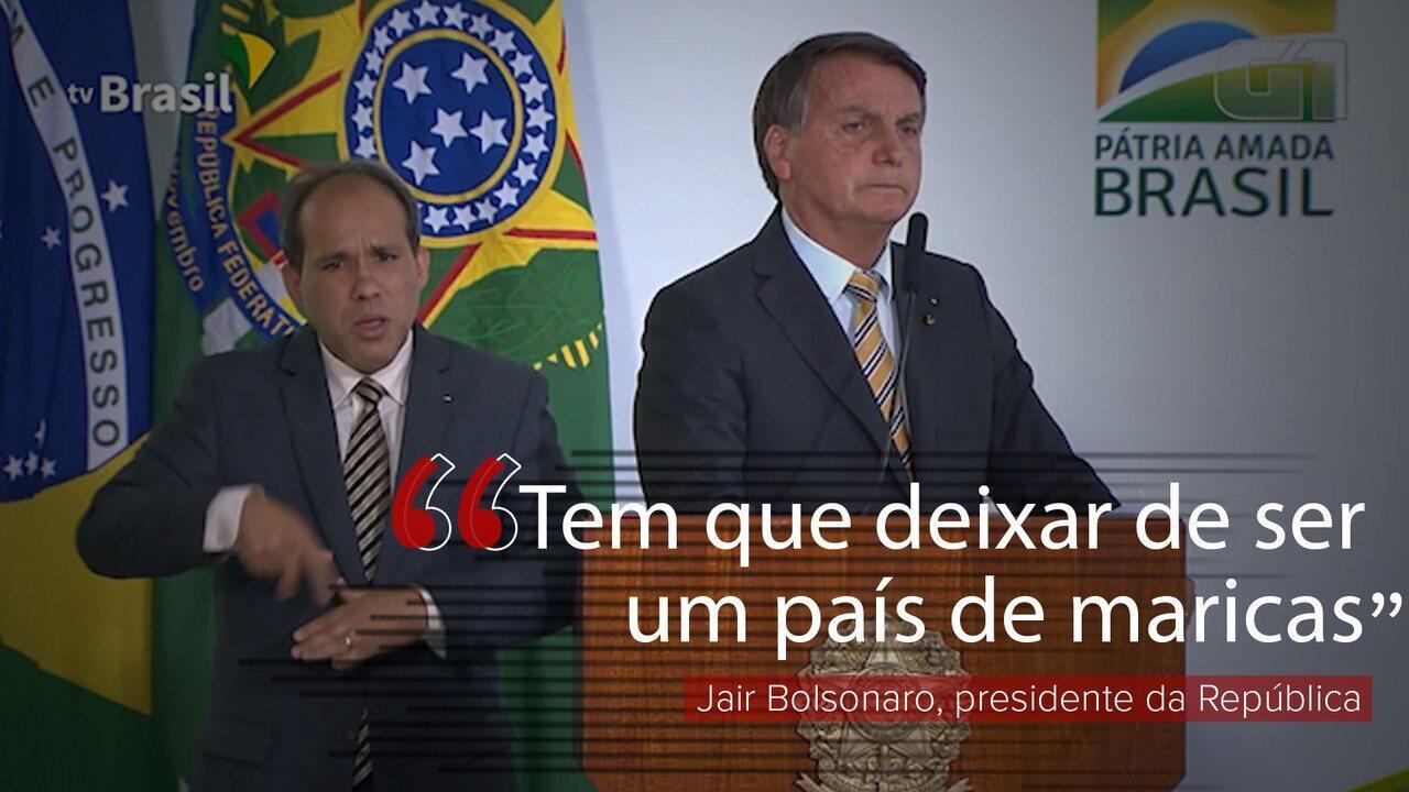 Bolsonaro diz que Brasil tem que deixar de ser um 'país de maricas