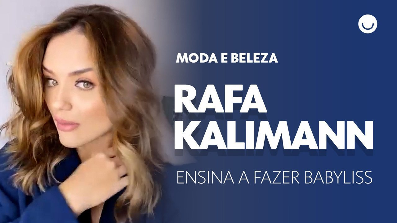 Rafa Kalimann ensina a fazer babyliss no cabelo