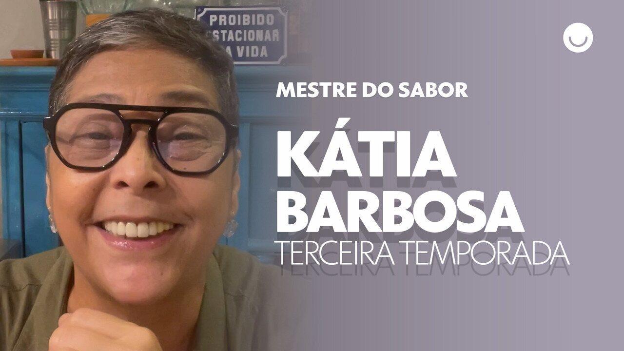 Kátia Barbosa confessa o que espera da terceira temporada do Mestre do Sabor